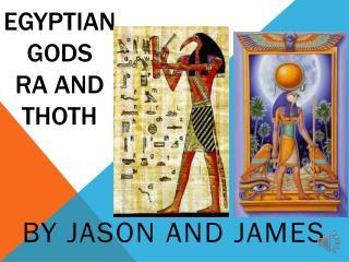 Egyptian  gods RA and THOTH