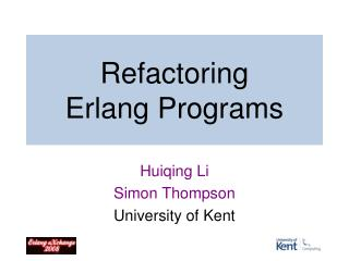 Refactoring Erlang Programs