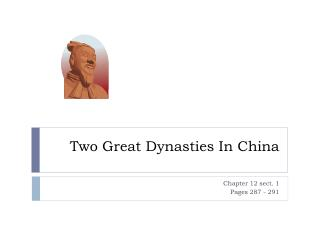 Two Great Dynasties In China