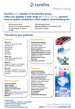 Performance tests Chemical & physical analysis In vitro  studies & clinical studies Cosmetics