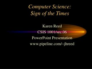 Computer Science: $ign of the Times