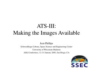 ATS-III:  Making the Images Available