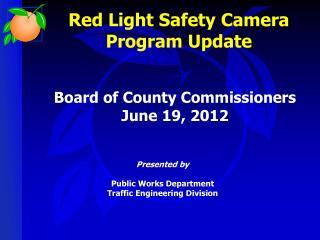 Red Light Safety Camera Program Update