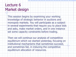 Lecture 6 Market design