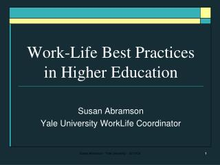 Work-Life Best Practices in Higher Education