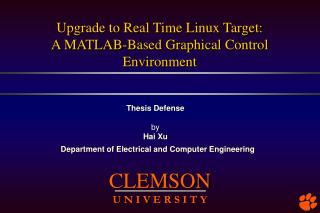 Upgrade to Real Time Linux Target:  A MATLAB-Based Graphical Control Environment