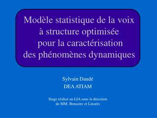 Sylvain Daudé DEA ATIAM