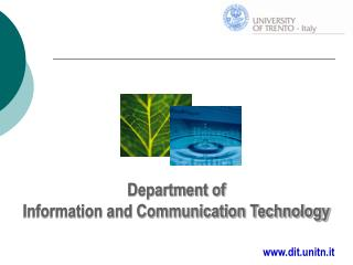 Department of Information and Communication Technology dit.unitn.it