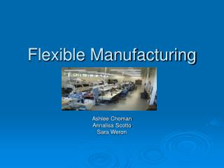 Flexible Manufacturing