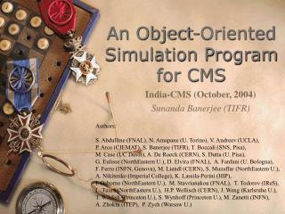 An Object-Oriented Simulation Program for CMS