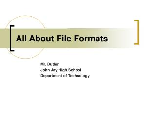 All About File Formats