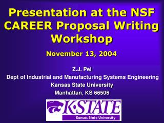 Presentation at the NSF CAREER Proposal Writing Workshop November 13, 2004