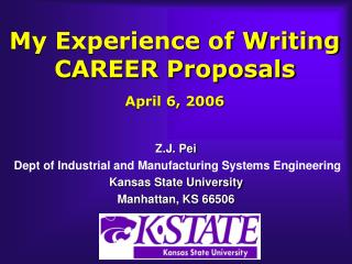 My Experience of Writing CAREER Proposals April 6, 2006