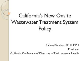 California's New Onsite Wastewater Treatment System Policy