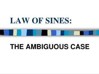 LAW OF SINES: