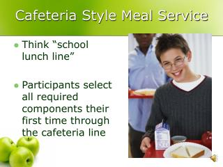 Cafeteria Style Meal Service