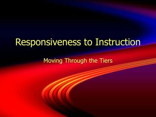 Responsiveness to Instruction