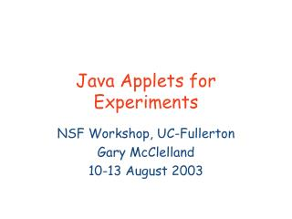 Java Applets for Experiments