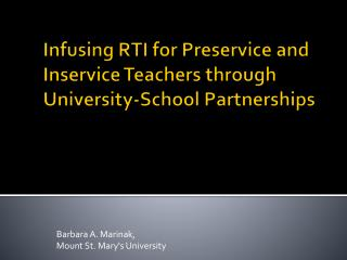 Infusing RTI for Preservice and Inservice Teachers through University-School Partnerships
