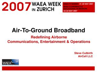 Air-To-Ground Broadband
