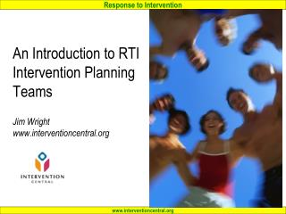 An Introduction to RTI Intervention Planning Teams  Jim Wright interventioncentral