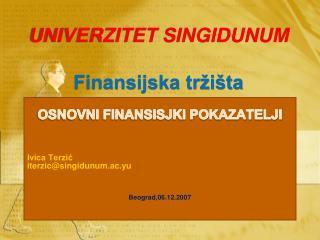 UNIVERZITET SINGIDUNUM Finansijska tržišta
