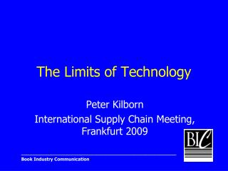 The Limits of Technology