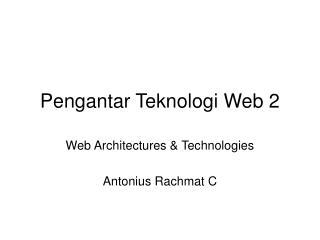 Pengantar Teknologi Web 2