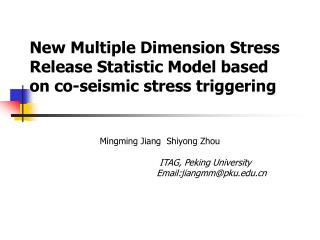 New Multiple Dimension Stress Release Statistic Model based on co-seismic stress triggering