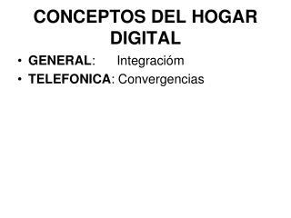 CONCEPTOS DEL HOGAR DIGITAL