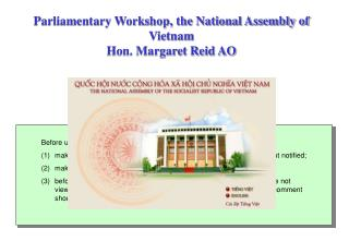 Parliamentary Workshop, the National Assembly of Vietnam  Hon. Margaret Reid AO