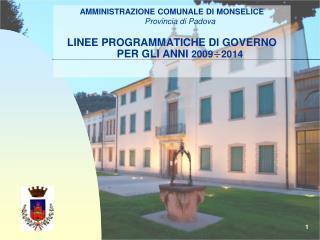 AMMINISTRAZIONE COMUNALE DI  MONSELICE Provincia di Padova