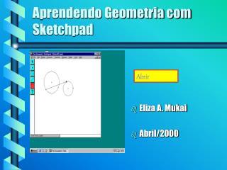Aprendendo Geometria com Sketchpad