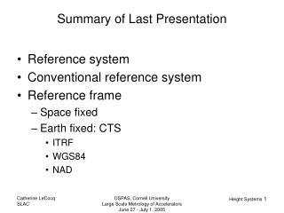 Summary of Last Presentation
