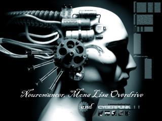 Neuromancer, Mona Lisa Overdrive and