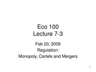 Eco 100 Lecture 7-3