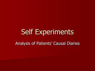 Self Experiments