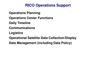 RICO Operations Support