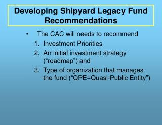 Developing Shipyard Legacy Fund Recommendations