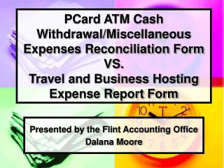 Presented by the Flint Accounting Office Dalana Moore