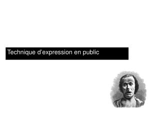 Technique  d�expression en public
