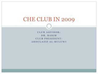 CHE CLUB IN 2009