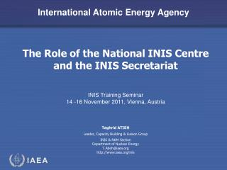 The Role of the National INIS Centre and the INIS Secretariat