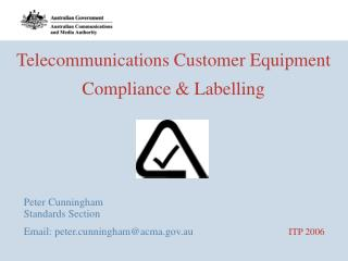 Telecommunications Customer Equipment Compliance & Labelling