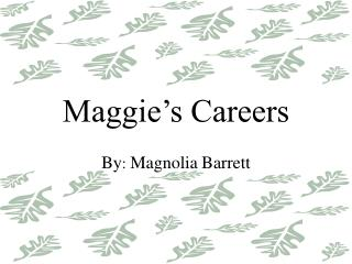 Maggie's Careers