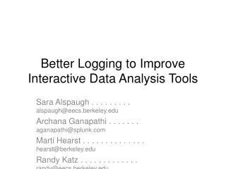Better Logging to Improve Interactive Data Analysis Tools