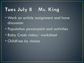 Tues July 8    Ms. King