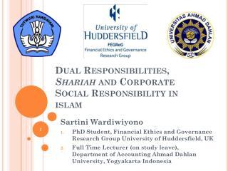 Dual Responsibilities ,  Shariah  and  Corporate Social Responsibility  in islam