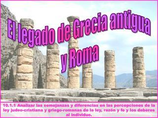 El legado de Grecia antigua  y Roma