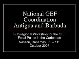 National GEF Coordination Antigua and Barbuda